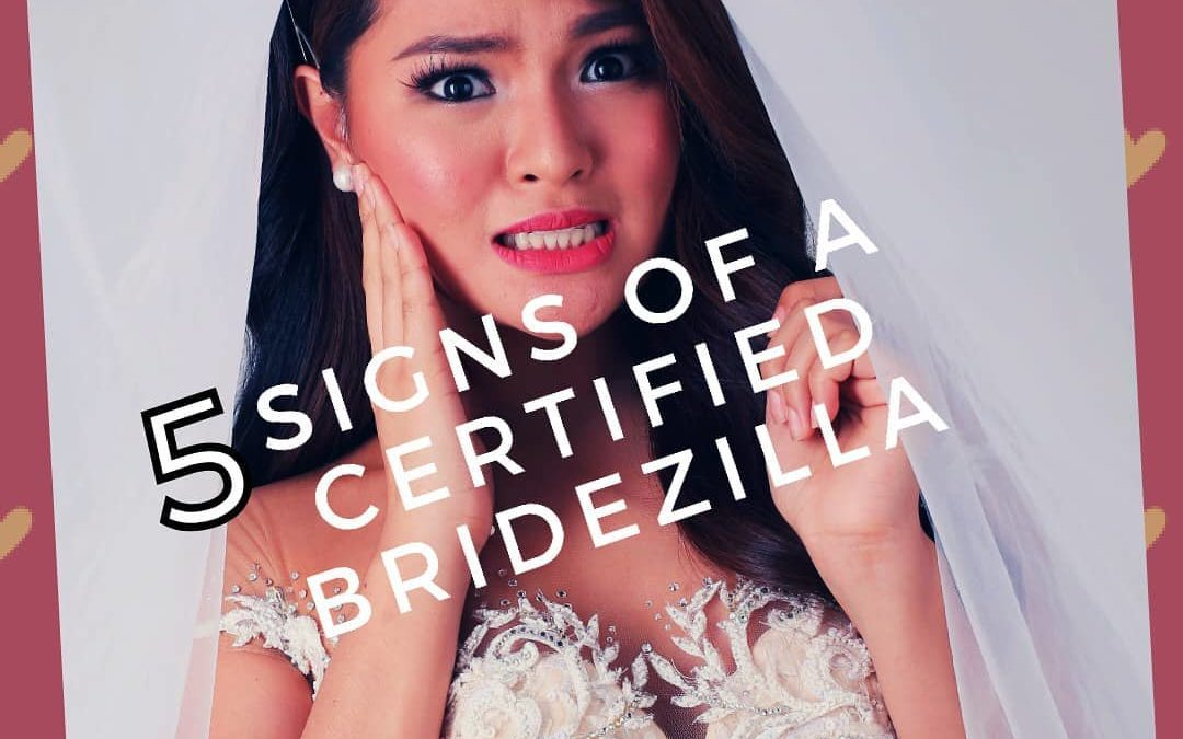 5 Signs of a Certified Bridezilla